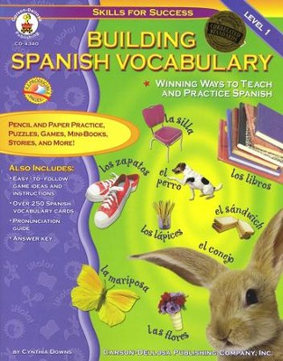 Building Spanish Vocabulary  -     By: Cynthia Downs