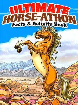 Ultimate Horse-athon Facts and Activity Book  -     By: George Toufexis