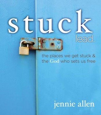 Stuck Leader's Guide - eBook  -     By: Jennie Allen