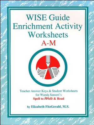 WISE Guide Enrichment Activity Worksheets A-M   -     By: Elizabeth FitzGerald