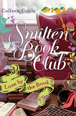 Love by the Book: Smitten Novella Nine - eBook  -     By: Colleen Coble