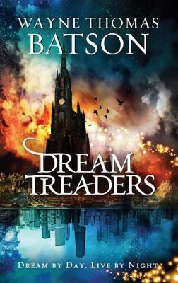 Dreamtreaders - eBook  -     By: Wayne Thomas Batson