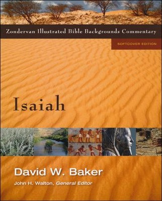 Isaiah: Zondervan Illustrated Bible Backgrounds Commentary   -     Edited By: John W. Walton     By: David W. Baker