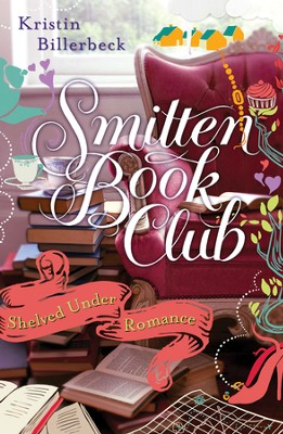 Shelved Under Romance: Smitten Novella Ten - eBook  -     By: Kristin Billerbeck