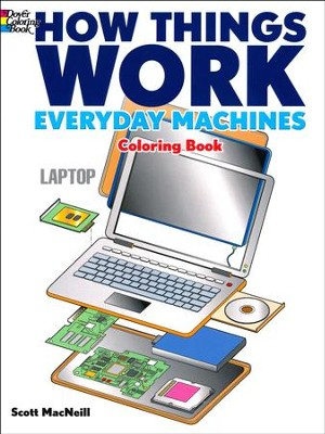 How Things Work Coloring Book-Everyday Machines  -     By: Scott MacNeill