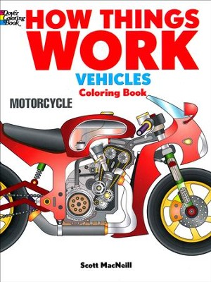 How Things Work Coloring Book - Vehicles  -     By: Scott MacNeill