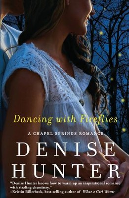 Dancing with Fireflies - eBook  -     By: Denise Hunter