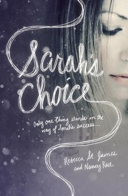 Sarah's Choice - eBook  -     By: Rebecca St. James