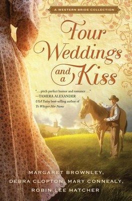 Four Weddings and a Kiss: A Western Bride Collection - eBook  -     By: Margaret Brownley