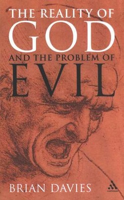 The Reality of God and the Problem of Evil  -     By: Brian Davies