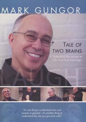 The Tale of Two Brains   -     By: Mark Gungor