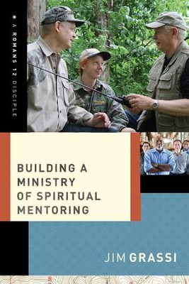 Building a Ministry of Spiritual Mentoring - eBook  -     By: Jim Grassi