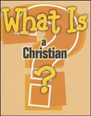 What is a Christian?  -