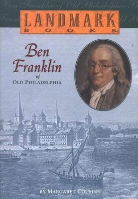 Ben Franklin of Old Philadelphia   -     By: Margaret Cousins
