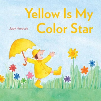 Yellow Is My Color Star  -     By: Judy Horacek     Illustrated By: Judy Horacek