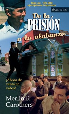 De la prision a la alabanza - eBook  -     By: Merlin R. Carothers