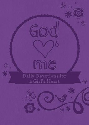 God Hearts Me: Daily Devotions for a Girl's Heart - eBook  -