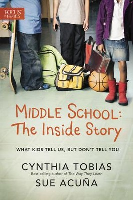 Middle School: The Inside Story: What Kids Tell Us, But Don't Tell You - eBook  -     By: Cynthia Ulrich Tobias & Sue Acuna