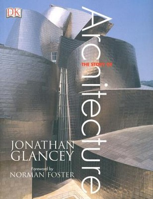 Story of Architecture   -     By: Jonathan Glancey