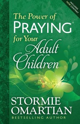 Power of Praying for Your Adult Children, The - eBook  -     By: Stormie Omartian