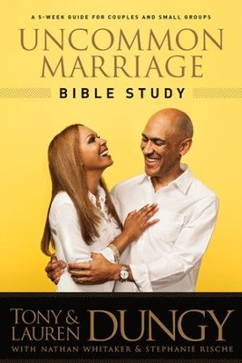 Uncommon Marriage Bible Study - eBook  -     By: Tony Dungy, Lauren Dungy, Nathan Whitaker
