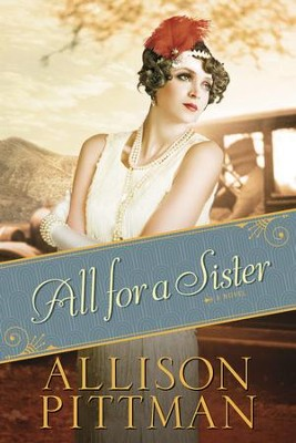 All for a Sister - eBook  -     By: Allison Pittman