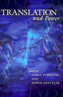 Translation & Power  -     By: Maria Tymoczko