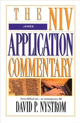 James: NIV Application Commentary [NIVAC]   -     By: David Nystrom