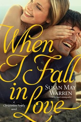 When I Fall in Love - eBook  -     By: Susan May Warren