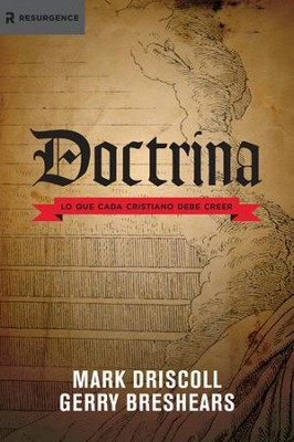 Doctrina: Lo que cada cristiano debe creer - eBook  -     By: Mark Driscoll, Gerry Breshears