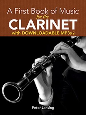 A First Book of Music for the Clarinet with Downloadable MP3s  -
