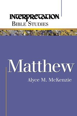Matthew - eBook  -     By: Alyce M. McKenzie