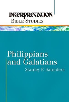 Philippians and Galatians - eBook  -     By: Stanley P. Saunders