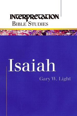 Isaiah - eBook  -     By: Gary W. Light