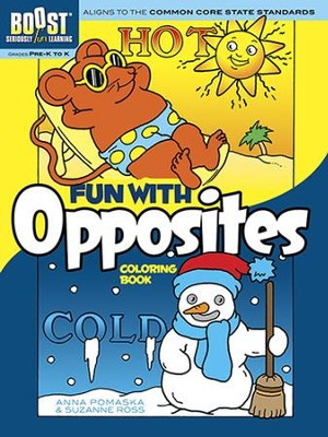 Fun with Opposites Coloring Book  -     By: Anna Pomaska, Suzanne Ross
