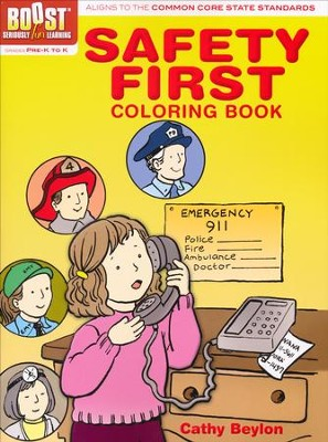 Safety First Coloring Book  -     By: Cathy Beylon