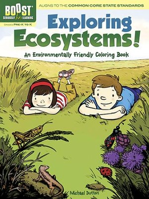 Exploring Ecosystems! An Environmentally Friendly Coloring Book  -     By: Michael Dutton