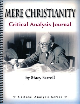 Mere Christianity Critical Analysis Journal   -     By: Stacy Farrell