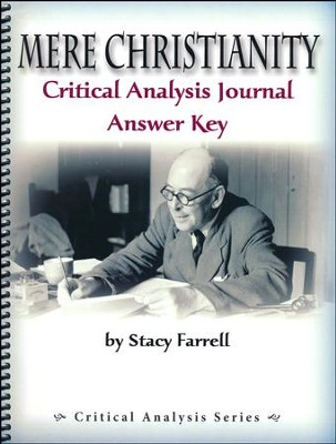 Mere Christianity Critical Analysis Journal Answer Key   -     By: Stacy Farrell