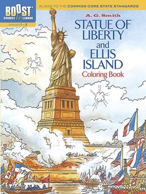 Statue of Liberty and Ellis Island Coloring Book  -     By: A.G. Smith