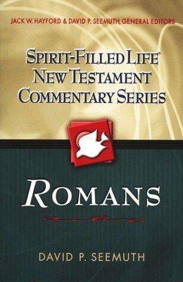 Romans: Spirit-Filled Life New Testament Commentary    -     By: Jack Hayford, David Seemuth