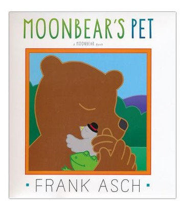 Moonbear's Pet  -     By: Frank Asch     Illustrated By: Frank Asch