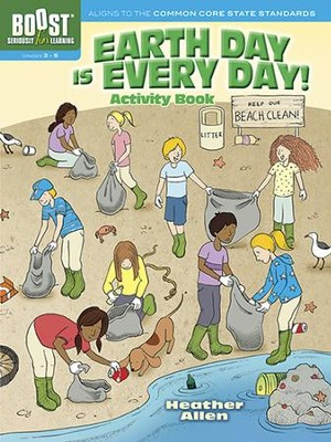 Earth Day Is Every Day! Activity Book  -     By: Heather Allen
