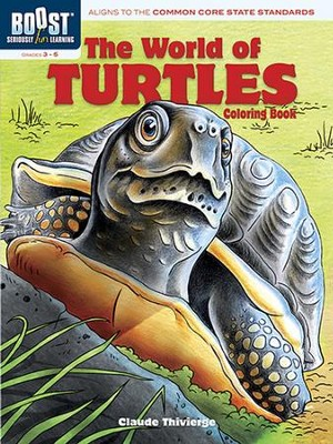 The World of Turtles Coloring Book  -     By: Claude Thivierge