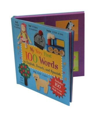 My Very First 100 Words: Everyday Words in English, French, and Spanish  -     By: Cico Kidz