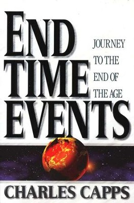 End Time Events   -     By: Charles Capps