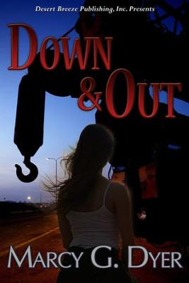 Desert Winds Book One: Down and Out - eBook  -     By: Marcy G.