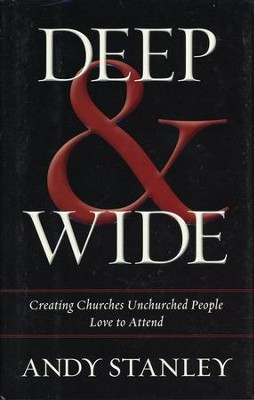 Deep & Wide: Creating Churches Unchurched People Love to Attend - Slightly Imperfect  -     By: Andy Stanley