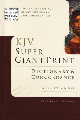KJV Super Giant-Print Dictionary & Concordance   -     By: George W. Knight