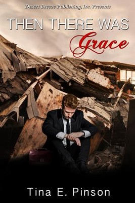Then There Was Grace - eBook  -     By: Tina Pinson